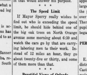 An Orlandoan provides Mayor Sperry suggestions about automobiles speeding straight down Orange Ave. Day Sentinel - Jan 9 1914